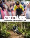 Cykelträning: träningslära för landsväg och MTB