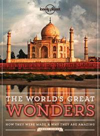 Lonely Planet The World's Great Wonders