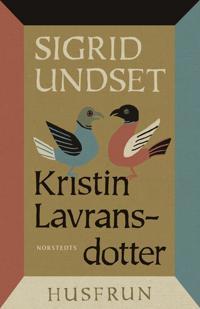 Kristin Lavransdotter : 2. Husfrun - Sigrid Undset pdf epub