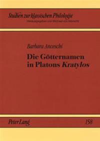 Die Goetternamen in Platons «kratylos»: Ein Vergleich Mit Dem Papyrus Von Derveni