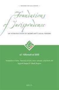 Foundations of Jurisprudence - An Introduction to Imāmī Shīʿī Legal Theory