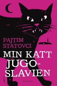 Min katt Jugoslavien
