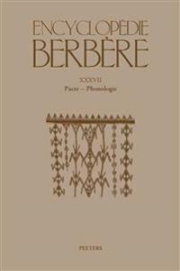 Encyclopedie Berbere. Fasc. XXXVII: Pacte - Phonologie