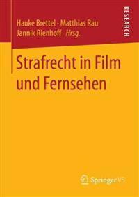Strafrecht in Film Und Fernsehen