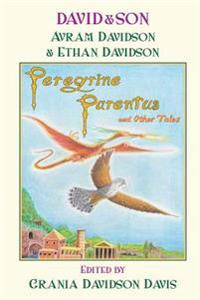 David&son: Peregrine Parentus and Other Tales