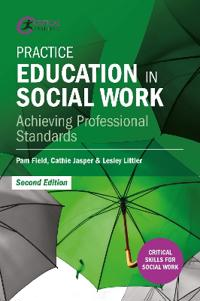 Practice Education in Social Work: Achieving Professional Standards