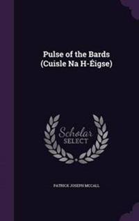 Pulse of the Bards (Cuisle Na H-Eigse)