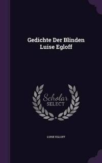 Gedichte Der Blinden Luise Egloff