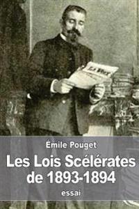 Les Lois Scelerates de 1893-1894