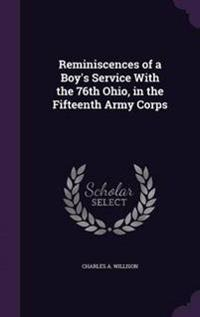 Reminiscences of a Boy's Service with the 76th Ohio, in the Fifteenth Army Corps