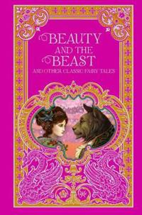 Beauty and the Beast and Other Classic Fairy Tales (BarnesNoble Omnibus Leatherbound Classics)