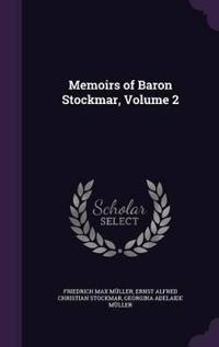 Memoirs of Baron Stockmar; Volume 2