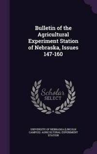 Bulletin of the Agricultural Experiment Station of Nebraska, Issues 147-160