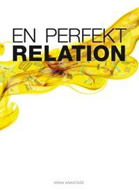 En perfekt relation