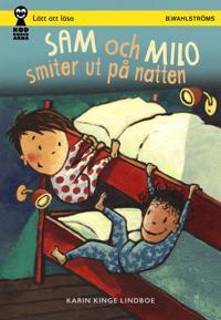 Sam och Milo smiter ut på natten