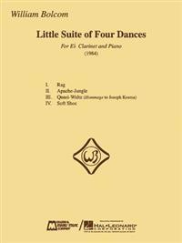 William Bolcom - Little Suite of Four Dances: For E-Flat Clarinet and Piano