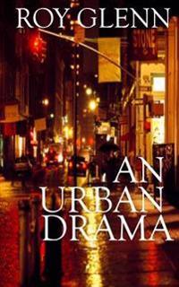 An Urban Drama