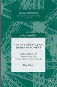 The Rise and Fall of Emerging Powers