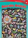 Adorable Animals Find It! Color It!