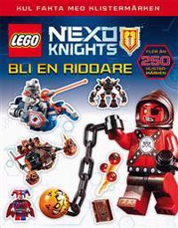 Lego Nexo Knights. Bli en riddare - kul fakta med klistermärken