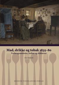Mad, drikke og tobak 1835-80