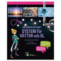 System för vatten och el