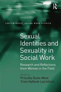 Sexual Identities and Sexuality in Social Work