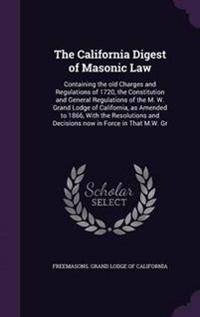The California Digest of Masonic Law
