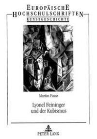 Lyonel Feininger Und Der Kubismus
