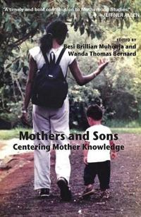 Mothers and sons - centering mother knowledge