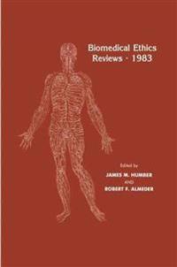 Biomedical Ethics Reviews * 1983