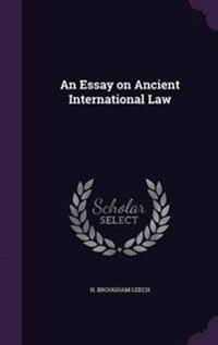 An Essay on Ancient International Law