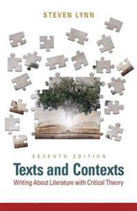 Texts and Contexts: Writing about Literature with Critical Theory Plus Mylab Literature -- Access Card Package