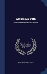 Across My Path