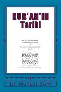 Kur'an'in Iki Kapak Arasina Gelisine Kadar Olan Surec: Kur'an' N Yap Ve Anlam Yonunden Analizi