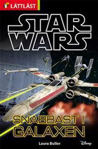Star Wars. Snabbast i galaxen