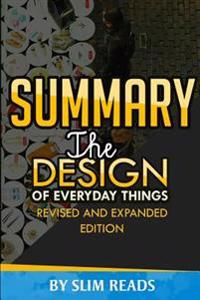 Summary: The Design of Everyday Things: Revised Edition Chapter-By-Chapter Review and Summation