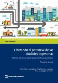 Leveraging the Potential of Argentine Cities