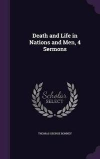 Death and Life in Nations and Men, 4 Sermons