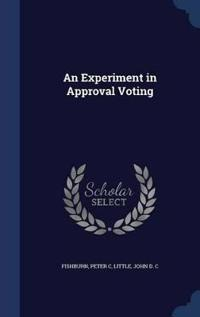 An Experiment in Approval Voting