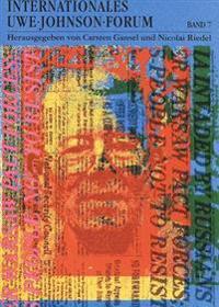 Internationales Uwe-Johnson-Forum. Bd. 7 (1998): Beitraege Zum Werkverstaendnis Und Materialien Zur Rezeptionsgeschichte