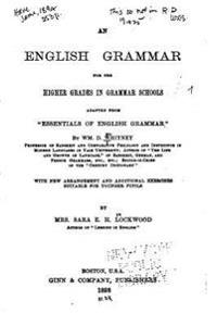 An English Grammar for the Higher Grades in Grammar Schools