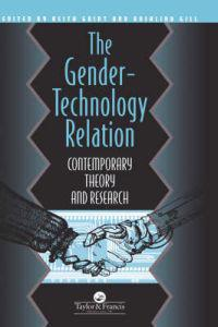 The Gender-Technology Relation