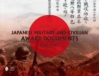 Japanese Military and Civilian Award Documents, 1868-1945