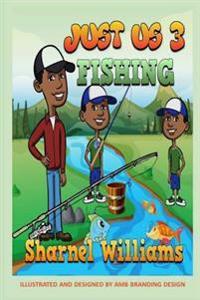 Just Us 3 Fishing