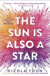 The Sun Is Also a Star - Nicola Yoon - inbunden (9780553496680 ...