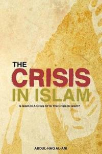 The Crisis in Islam