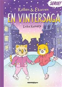 Katten & Ekorren : en vintersaga