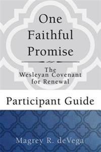 One Faithful Promise Participant Guide