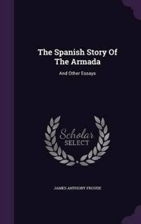 The Spanish Story of the Armada